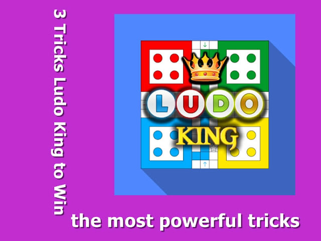 3 Tricks Ludo King to Win, 1 of Them is The Most Powerful Tricks