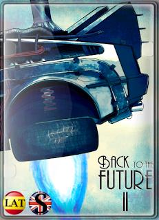 Volver al Futuro II (1989) REMASTERIZADO FULL HD 1080P LATINO/ESPAÑOL/INGLES
