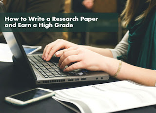 How to Write a Research Paper and Earn a High Grade
