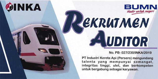 Rekrutmen Karyawan BUMN PT Industri Kereta Api (Persero) Posisi Auditor Tahun 2019