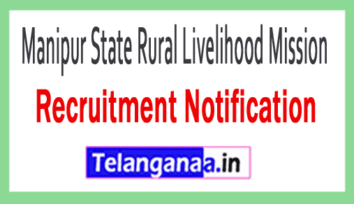 Manipur State Rural Livelihood Mission MSRLM Recruitment