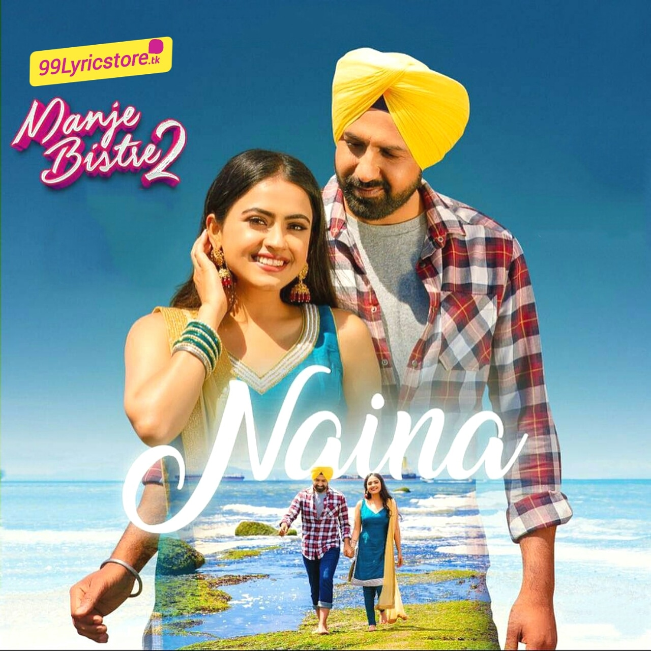 Naina Song Lyrics from movie manje Bistre 2