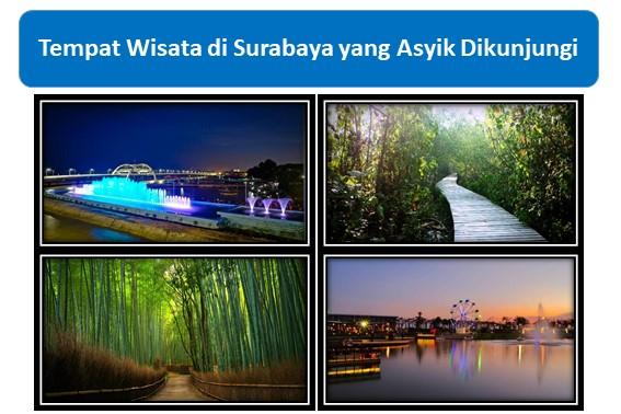 Tempat Wisata di Surabaya yang Asyik Dikunjungi