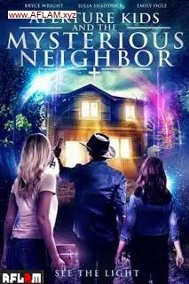 فيلم Aperture Kids and the Mysterious Neighbor 2021 مترجم اون لاين