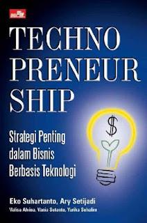 Technopreneurship : Strategi Penting dalam Bisnis Berbasis Teknologi