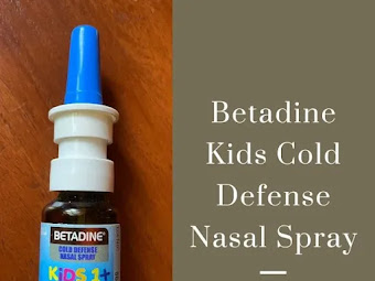 3 Reasons Why Betadine Kids Cold Defense Nasal Spray Is Dad-Approved In Our Home