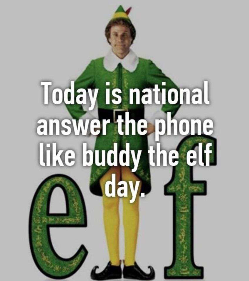 Answer The Telephone Like Buddy The Elf Day Wishes