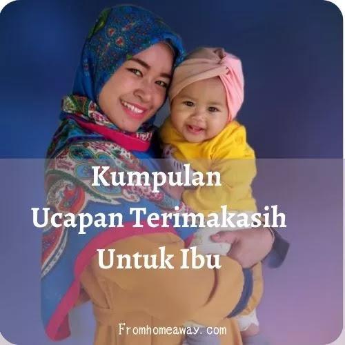 Kumpulan Ucapan Terimakasih Untuk Ibu