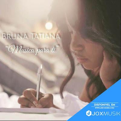 Bruna Tatiana - Musica Para Ti