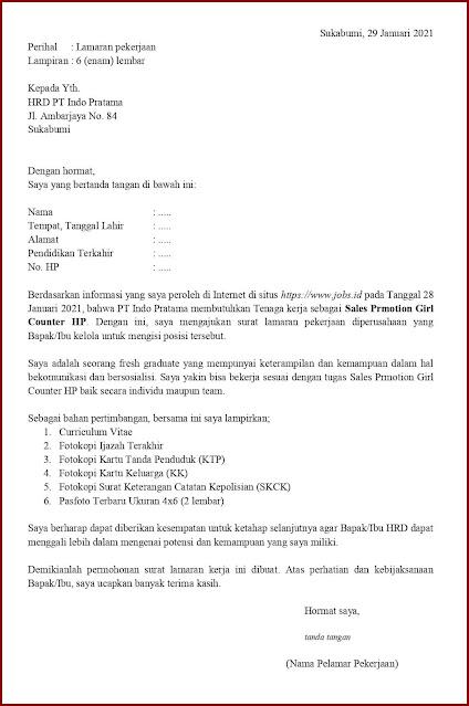 Contoh Application Letter Untuk Sales Promotion Girl Counter HP (Fresh Graduate) Berdasarkan Informasi Dari Website