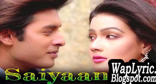 Saiyaan Lyrics