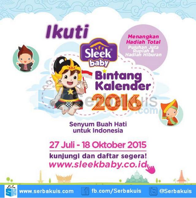 Sleek Baby Bintang Kalender 2016 Berhadiah Puluhan Juta