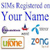 Check How Many SIMs Registered on your Name