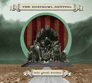 Holy Ghost Station - The Dustbowl Revival - (EP) Album Review