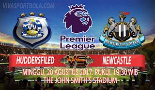 Prediksi Huddersfield Town vs Newcastle United 20 Agustus 2017