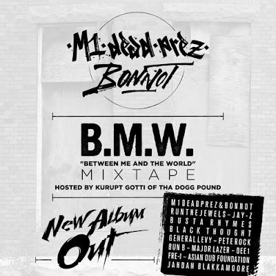 M1-Dead Prez & Bonnot Unveil New Mixtape:  'B.M.W Mixtape'