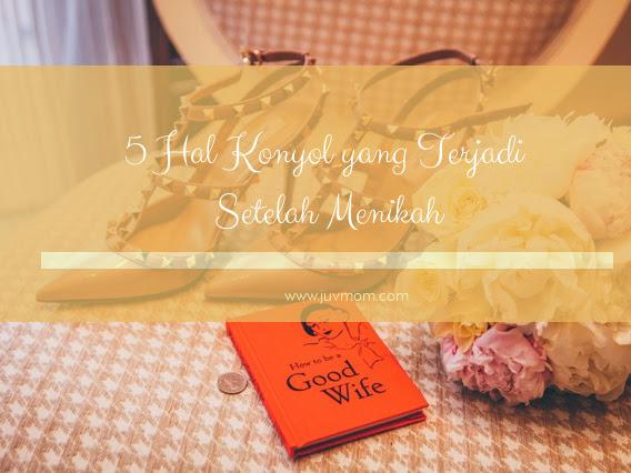 5 Hal Konyol yang Terjadi Setelah Menikah