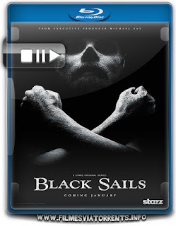 Black Sails 1ª Temporada Completa
