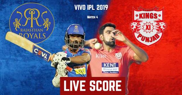 IPL 2019 Match 4 RR vs KXIP Live Score and Full Scorecard