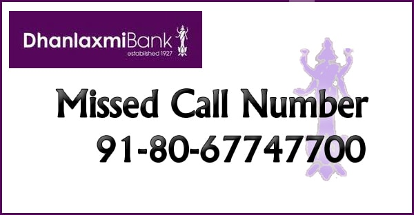 LATEST Dhanlaxmi Bank Balance Enquiry Missed Call Number