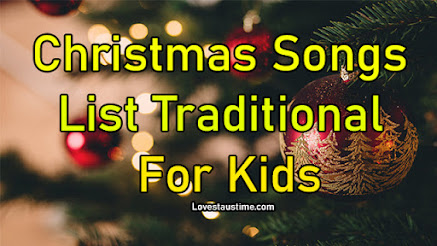 Christmas Songs 2020 List Traditional for Kids