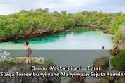 Danau Weekuri Sumba Barat, Surga Tersembunyi yang Menyimpan Sejuta Keindahan