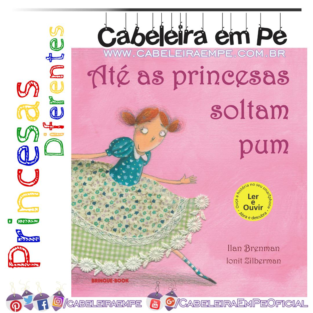 Até as Princesas Soltam Pum - Ilan Brenman (Livro)