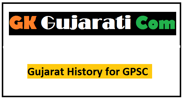 Gujarat History for GPSC