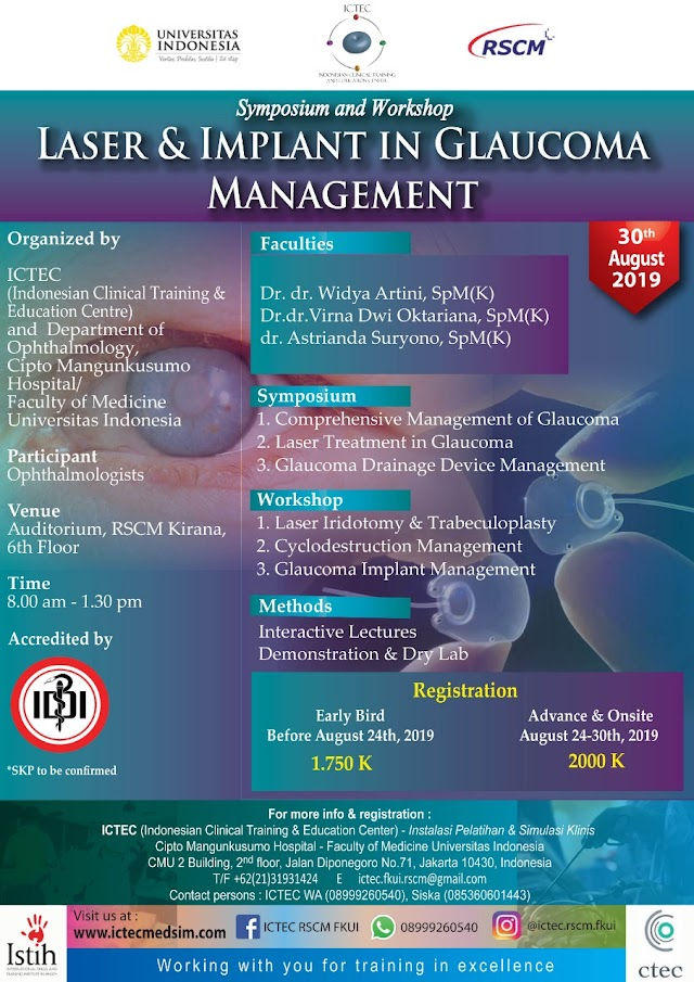 "Symposium and Workshop: ""Laser & Implant in Glaucoma Management"" 30 Agustus 2019"
