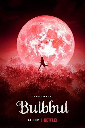 Watch Online Free Bulbbul (2020) Full Hindi Dual Audio Movie Download 480p 720p Web-DL