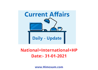 Daily Current Affairs 31 January  2021