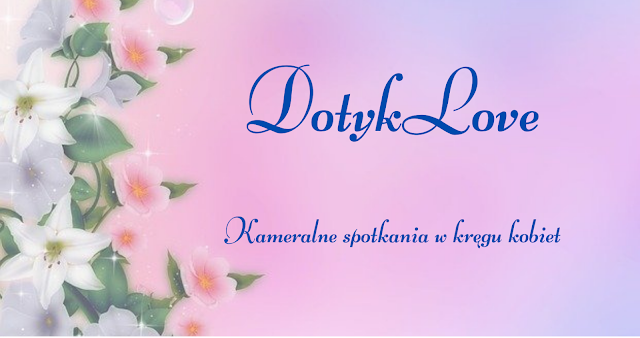 DotykLove - kameralne spotkania w kręgu kobiet