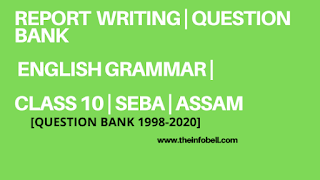 Important Report writing For Class 10 Seba | English Grammar | HSLC | ASSAM