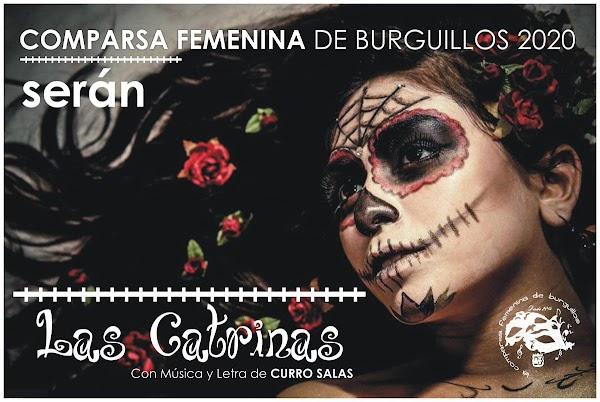 Comparsa Femenina De Burguillos se llamará en el Carnaval 2020 las Catrinas