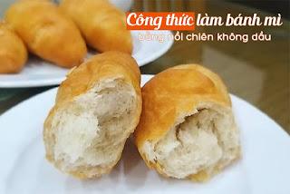 cong-thuc-lam-banh-mi-sieu-nhanh-bang-noi-chien-khong-dau-1