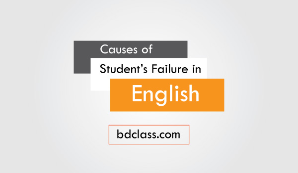 Report on Causes of Students Failure in English
