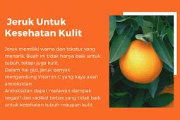 Jeruk Untuk Kesehatan Kulit