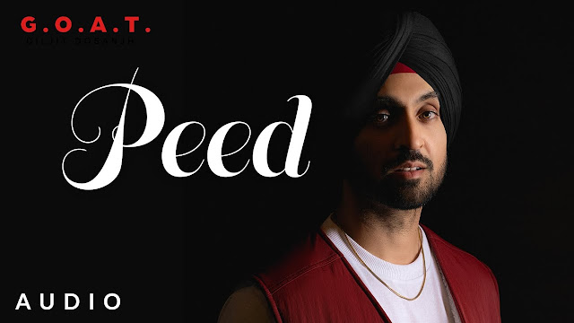 Diljit Dosanjh: Peed Lyrics | G.O.A.T. | Latest Punjabi Song 2020 Lyrics Planet