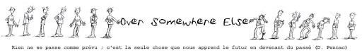 Over Somewhere Else