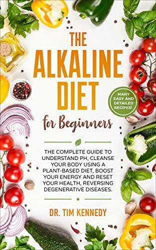 The Alkaline Diet for Beginners The Complete Guide to Understand pH☑️ 📚 [P.D.F