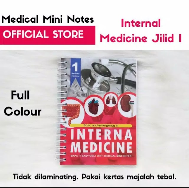 Medical Mini Notes (MMN) Interna Medicine Jilid 1 dan Jilid 2