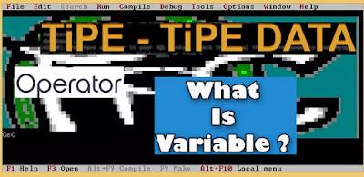 Algoritma 1 : Tipe Data, Operator, Variabel Dengan Bahasa Pascal