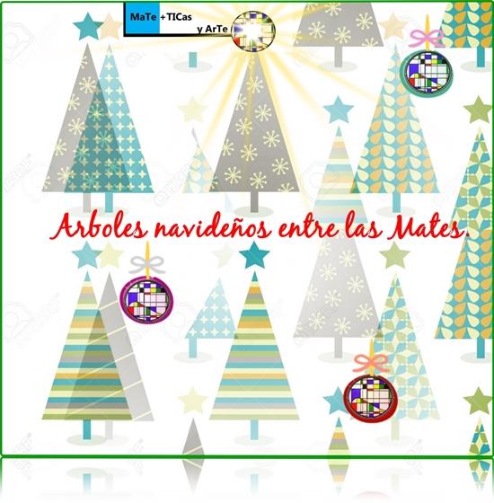 MaTe+TICas y ArTe: Arboles navideños entre las Mates.