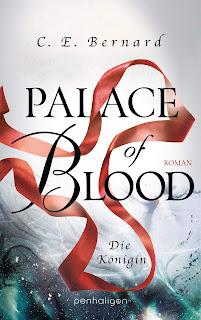 [Rezension] Palace of Blood (4): Die Königin – C. E. Bernard