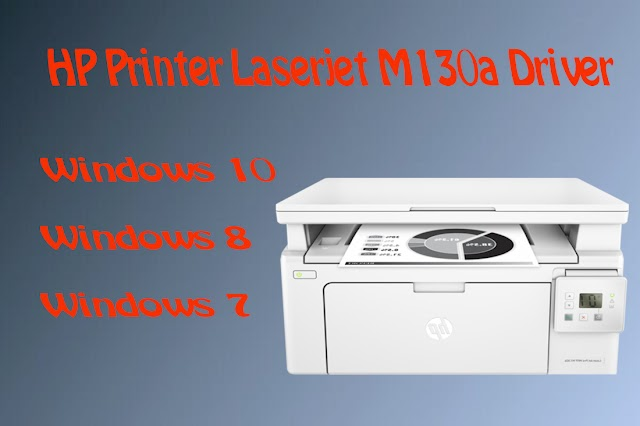 Hp laserjet pro mfp m130a driver