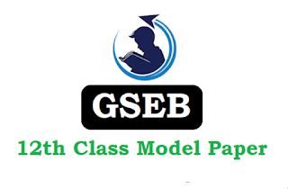GSEB Std 12th (SCIENCE) Model Paper 2020
