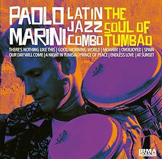 """Paolo Marini Latin Jazz Combo: """"The Soul of Tumbao'"""" / stereojazz"""