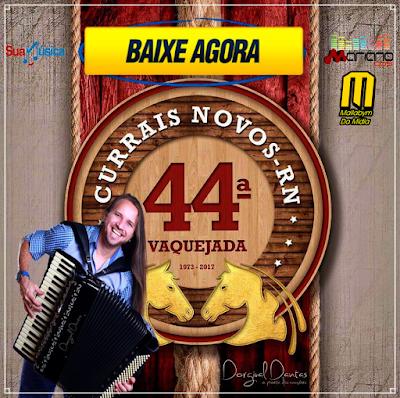 https://www.suamusica.com.br/MarianoCDs/dorgival-dantas-ao-vivo-44-vaquejada-de-currais-novos-rn-mariano-cds