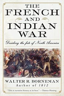 The French and Indian War: Deciding the Fate of North America