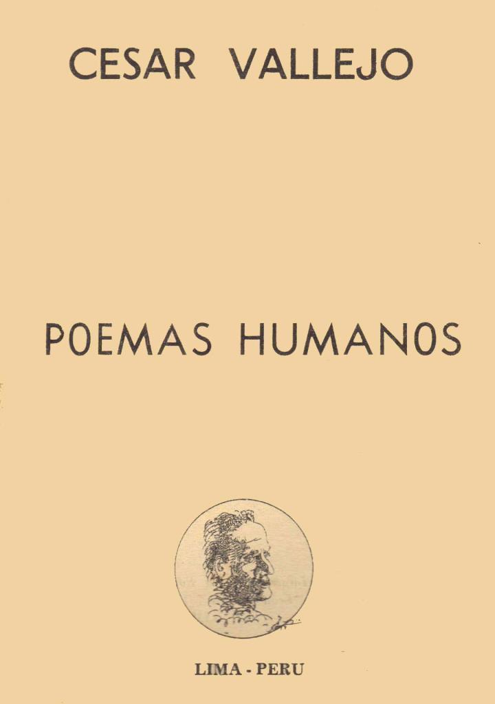 Poemas humanos – César Vallejo [1961]